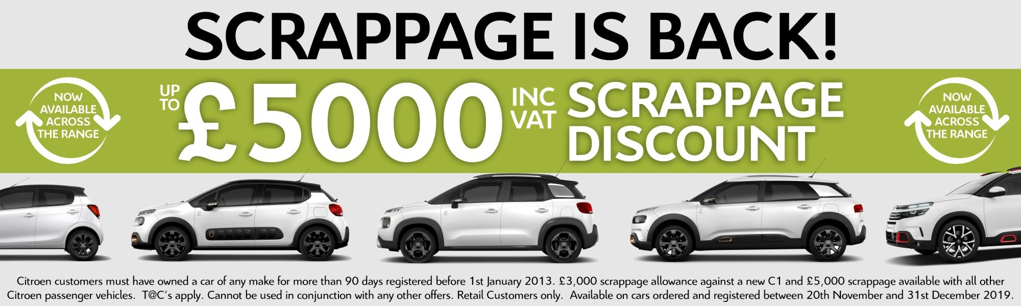 up to £5000 Scrappage is back!